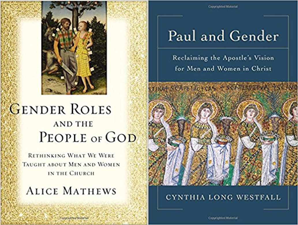 Gender Roles and the People of God; and Paul and Gender